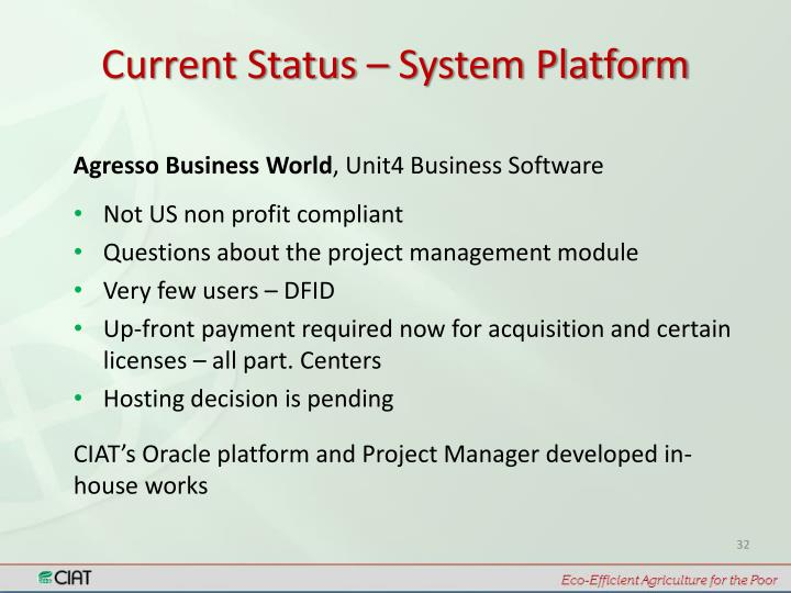 Current Status – System Platform