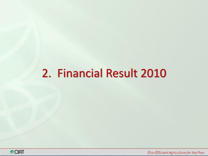 2.  Financial