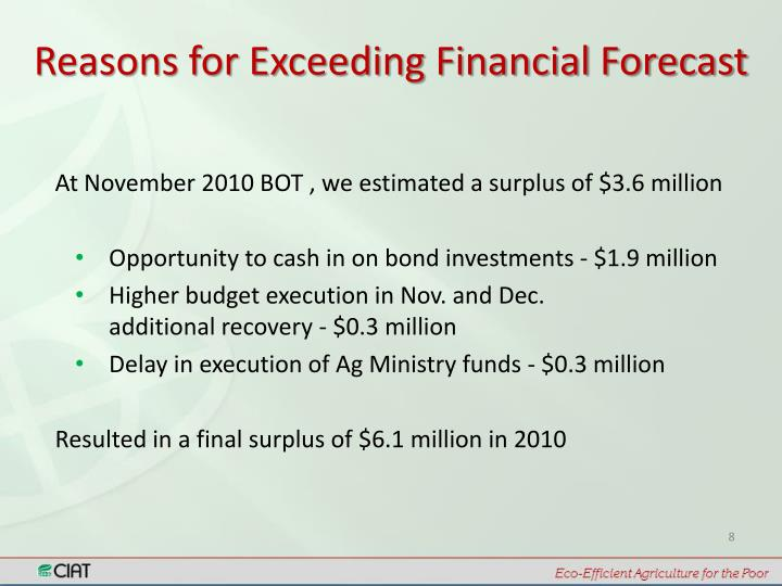 Reasons for Exceeding Financial Forecast