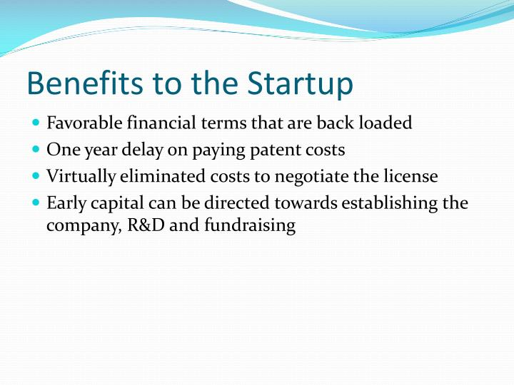 Benefits to the Startup