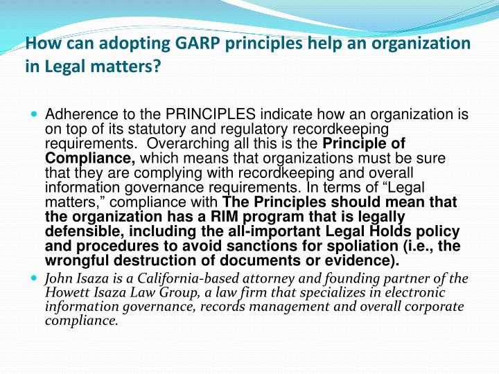 How can adopting GARP principles help an organization in Legal matters?