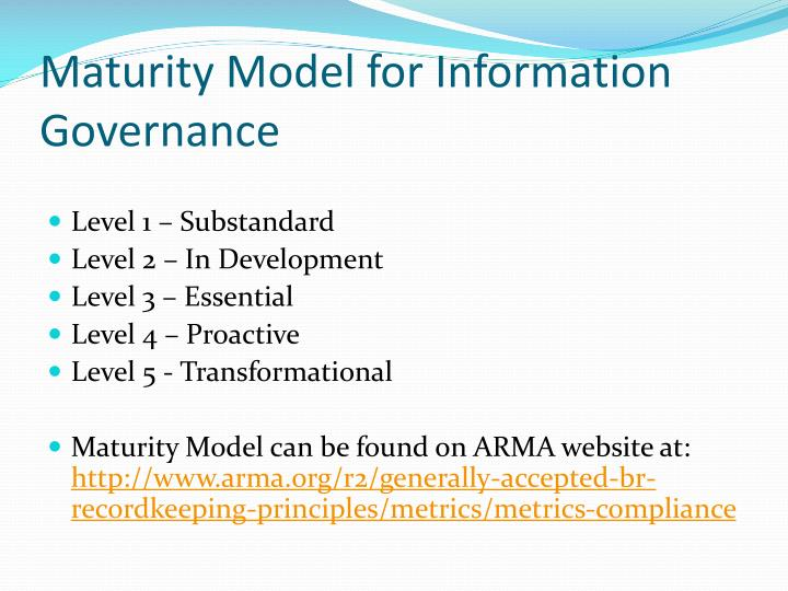 Maturity Model for Information Governance