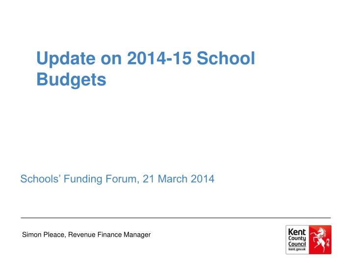Update on 2014-15 School Budgets