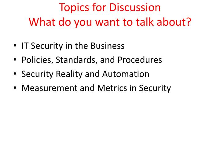 Topics for discussion what do you want to talk about