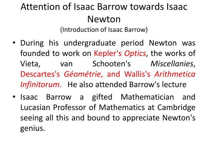 Attention of Isaac Barrow towards Isaac Newton