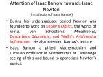 attention of isaac barrow towards isaac newton introduction of isaac barrow