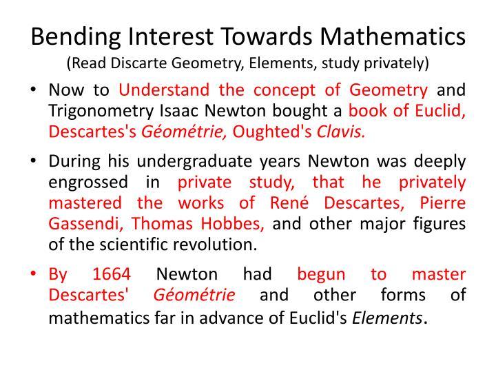 Bending Interest Towards Mathematics