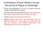 contribution of isaac newton during the period of plague in cambridge