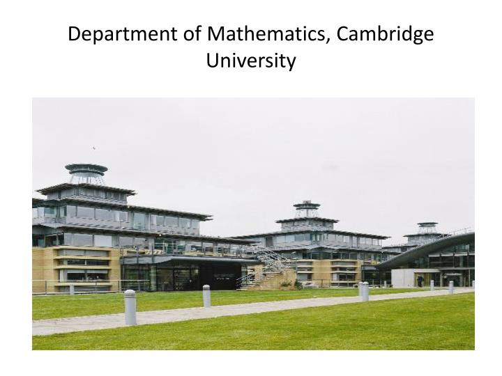 Department of Mathematics, Cambridge University