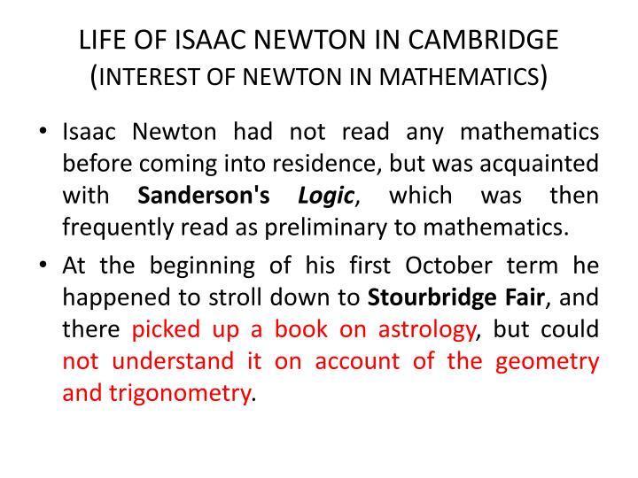 LIFE OF ISAAC NEWTON IN CAMBRIDGE