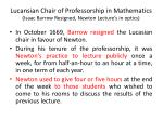 lucansian chair of professorship in mathematics isaac barrow resigned newton lecture s in optics