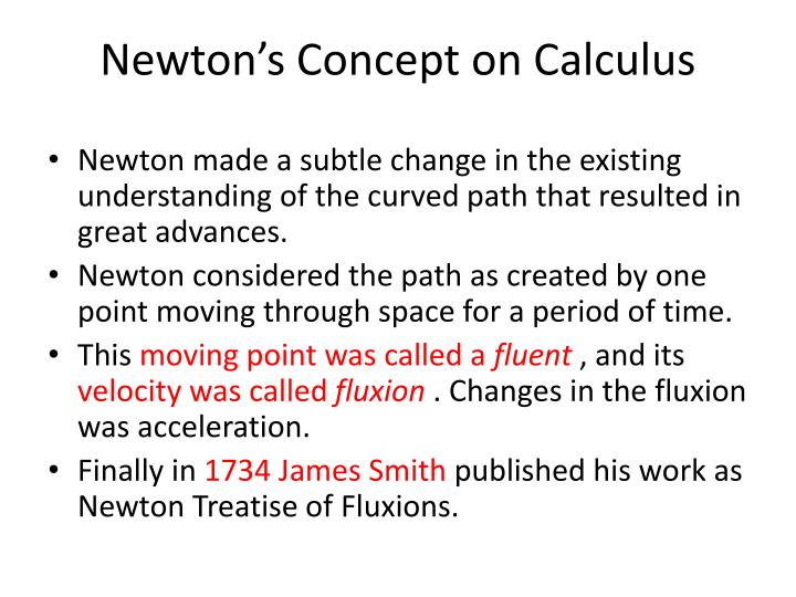 Newton's Concept on Calculus