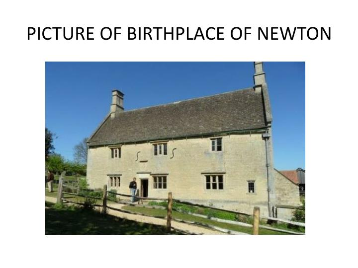 PICTURE OF BIRTHPLACE OF NEWTON