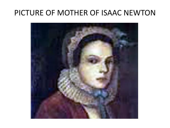 PICTURE OF MOTHER OF ISAAC NEWTON
