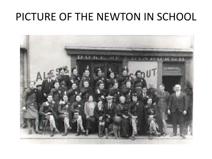 PICTURE OF THE NEWTON IN SCHOOL