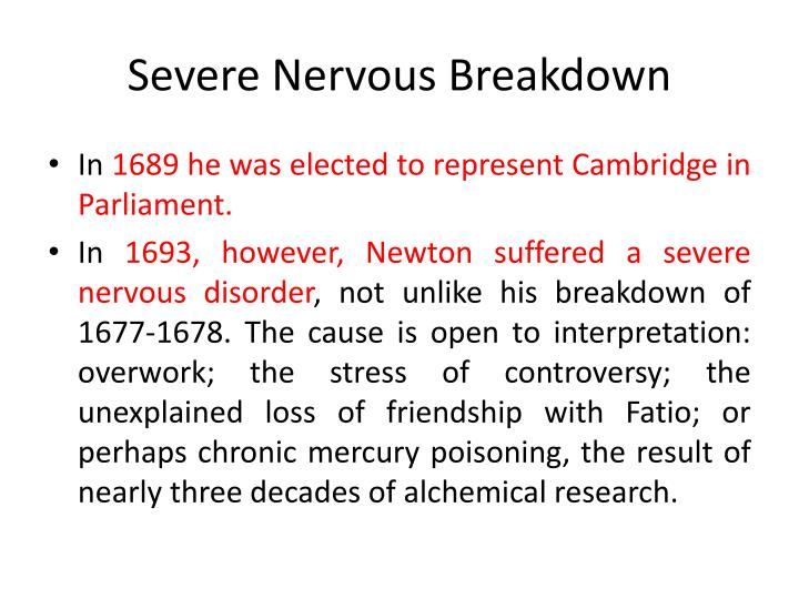 Severe Nervous Breakdown
