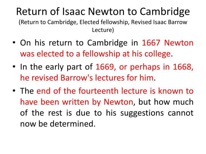 Return of Isaac Newton to Cambridge