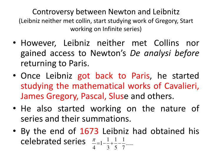 Controversy between Newton and Leibnitz