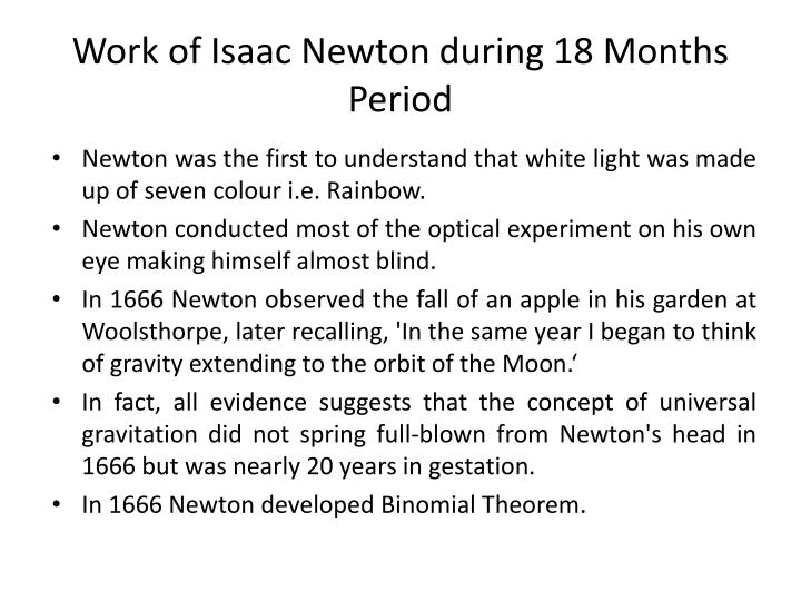 Work of Isaac Newton during 18 Months Period