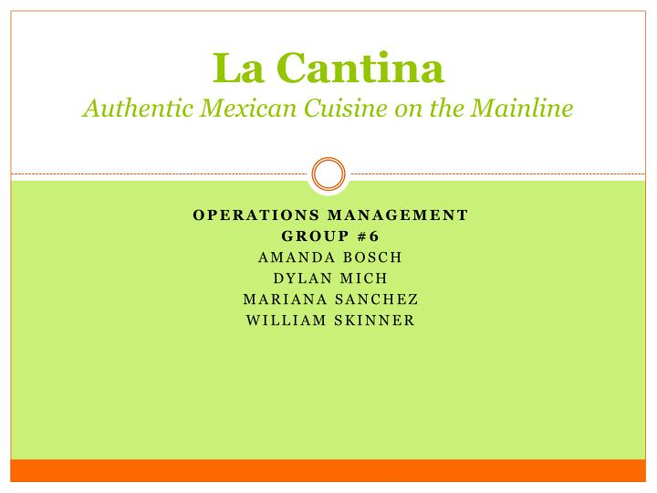 La cantina authentic mexican cuisine on the mainline