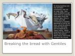 breaking the bread with gentiles