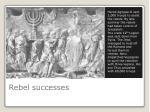 rebel successes