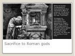 sacrifice to roman gods