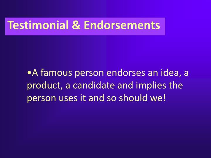 Testimonial & Endorsements