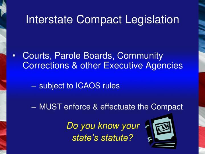 Interstate Compact Legislation