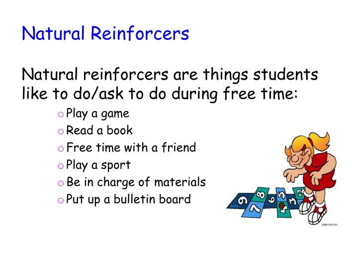 Natural Reinforcers