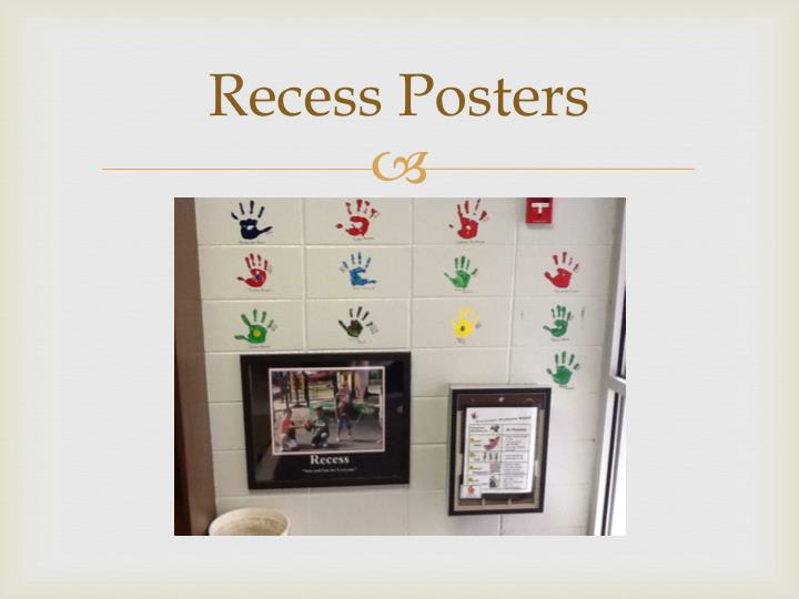 Recess Posters