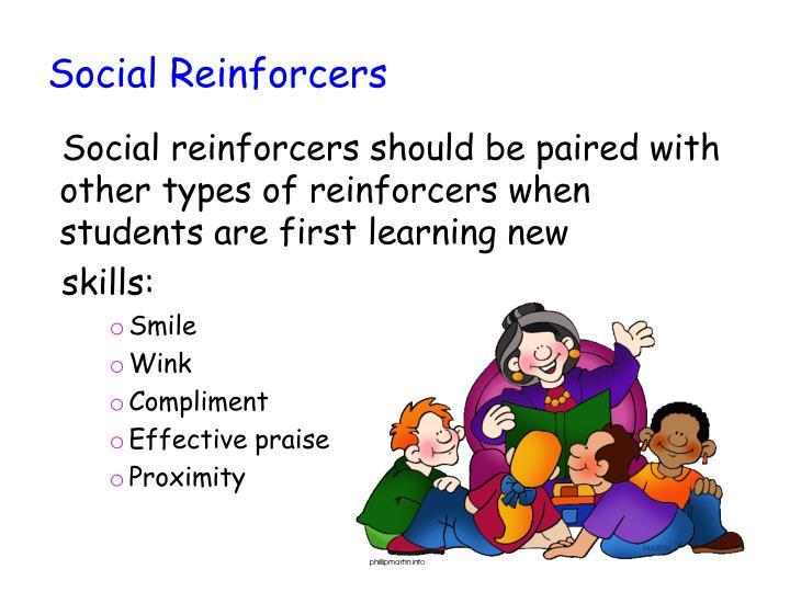 Social Reinforcers