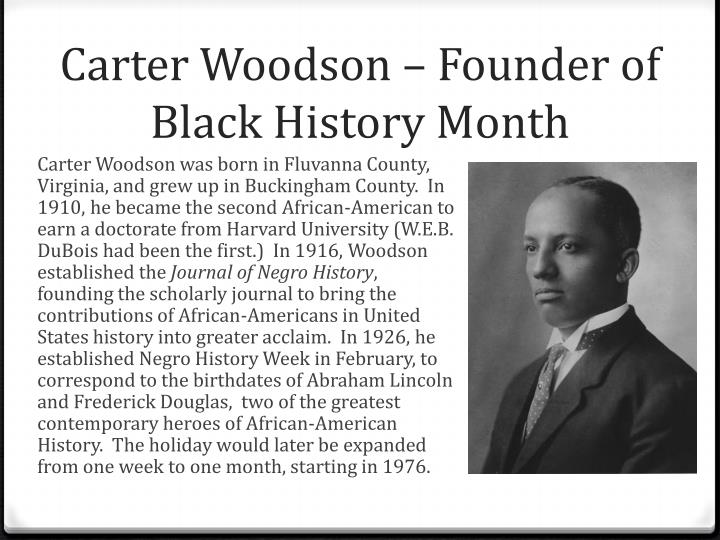 Carter Woodson – Founder of Black History Month