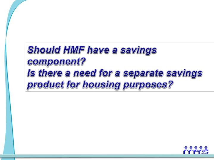 Should HMF have a savings component?