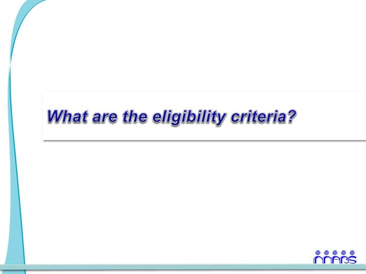 What are the eligibility criteria?