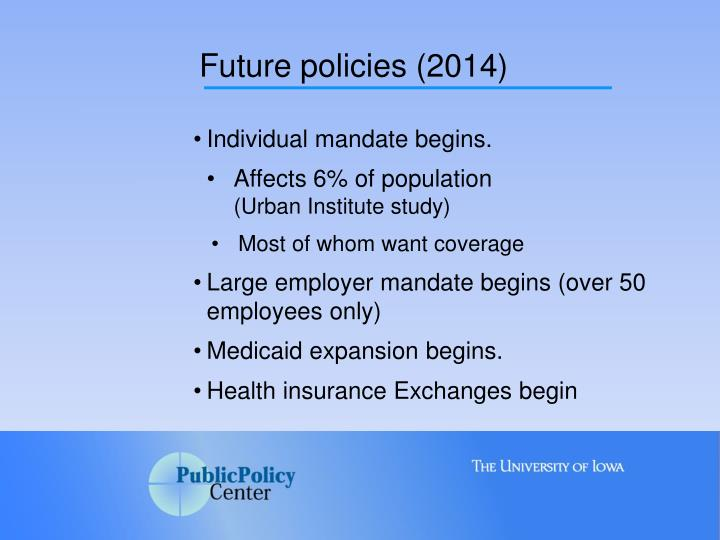 Future policies (2014)