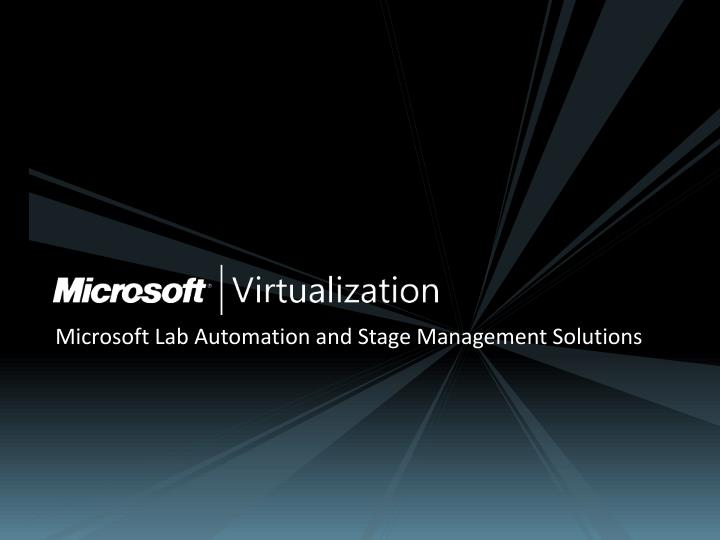 Microsoft Lab Automation and Stage Management Solutions