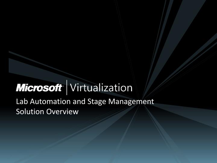 Lab Automation and Stage Management