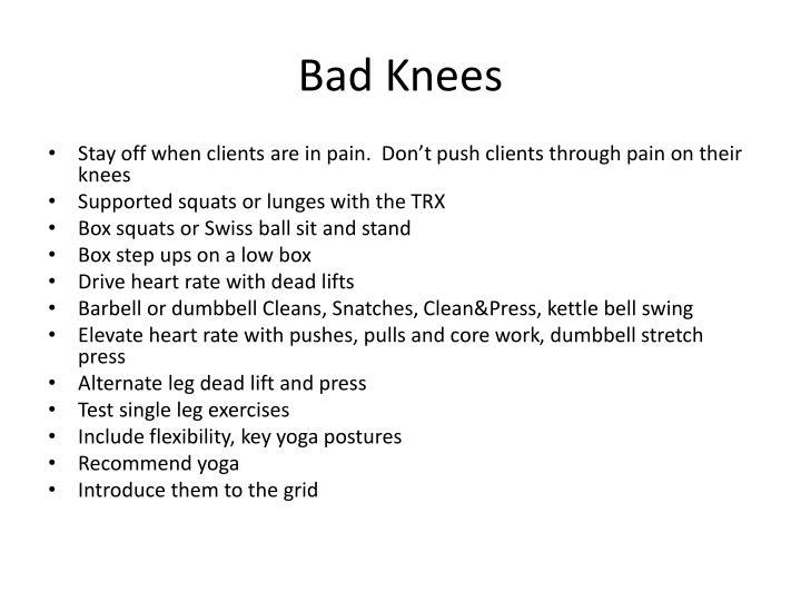 Bad Knees