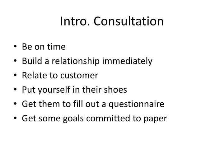 Intro. Consultation