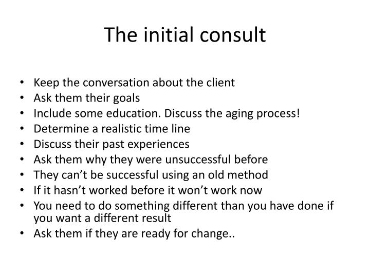 The initial consult