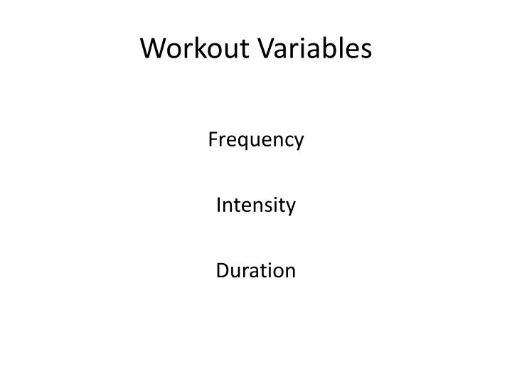 Workout Variables