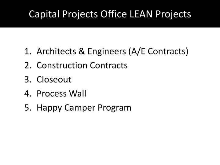 Capital Projects Office LEAN Projects