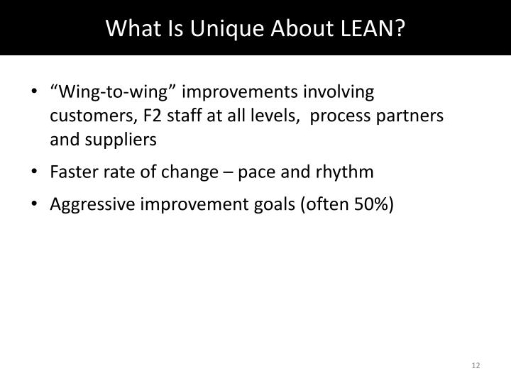 What Is Unique About LEAN?