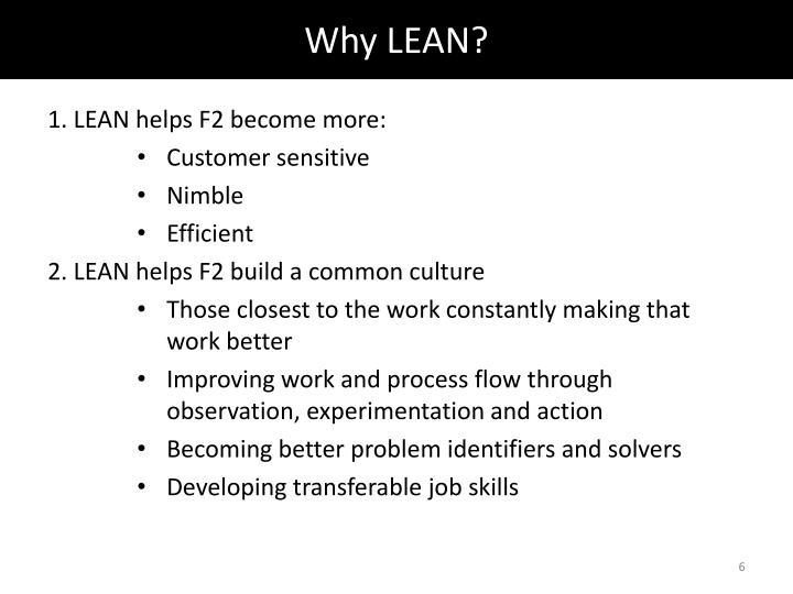 Why LEAN?