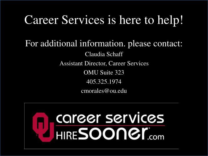 Career Services is here to help!