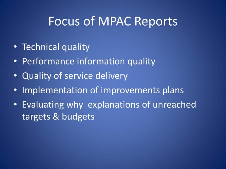 Focus of MPAC Reports