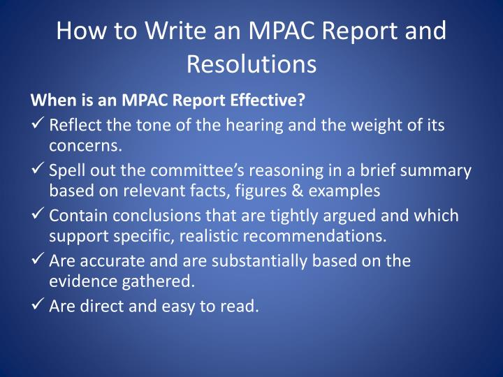 How to Write an MPAC Report and Resolutions