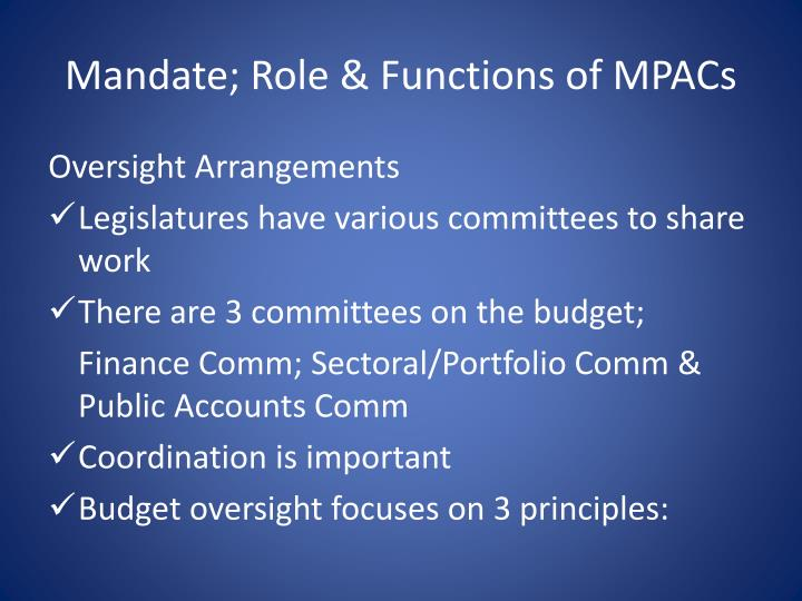 Mandate; Role & Functions of MPACs