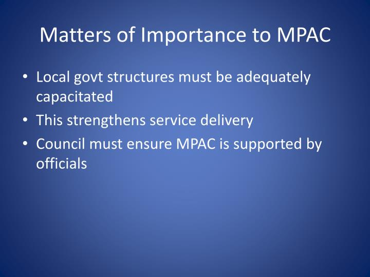 Matters of Importance to MPAC